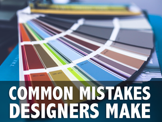 Common Mistakes Designers Make (That Will Cost You)