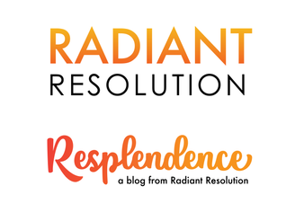 Why the name Radiant Resolution?