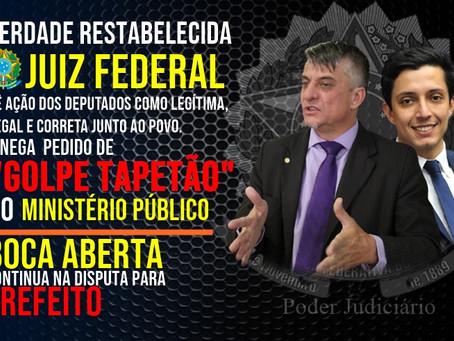 JUIZ FEDERAL ARQUIVA TENTATIVA DE TAPETÃO E GOLPE CONTRA O BOCA ABERTA