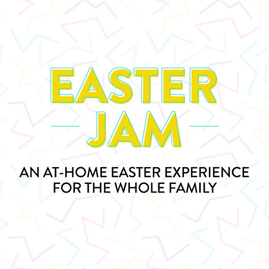ForTheWholeFamily_EasterJam2020.jpg