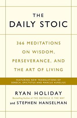 The Daily Stoic - Ryan Holiday & Stephen Hanselman