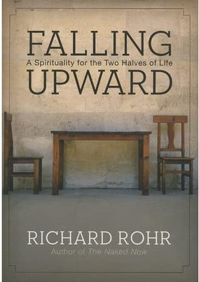 Falling Upward - Richard Rohr