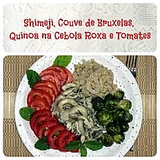 PF Vegano; Shimeji, Couve Bruxelas Quinoa e Salada
