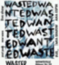 Flyer_Artwork_Stefanie_Jahn_Wasted_Wante