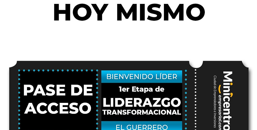 """""""El Guerrero"""" Liderazgo Transformacional y de Negocios. 1ra Etapa"""