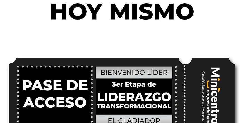 """El Gladiador"" Liderazgo Transformacional 3ra Etapa"
