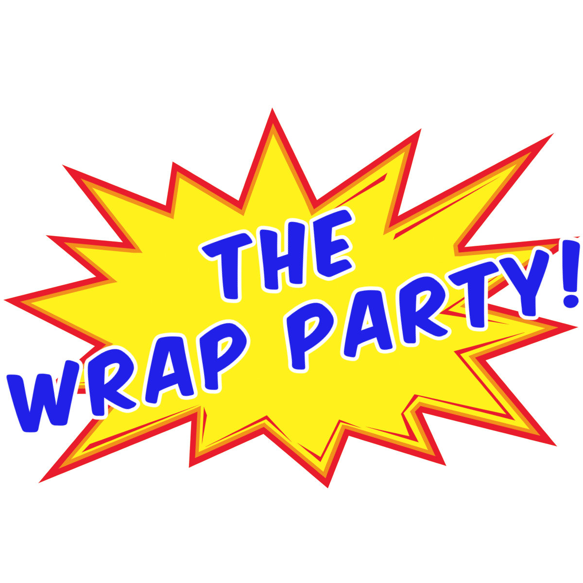 Session ONE - Wrap Party!