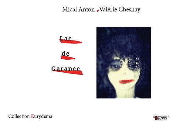 Lac de Garance - Mical Anton & Valérie Chesnay