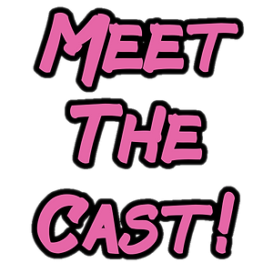 Meet The Cast!.png