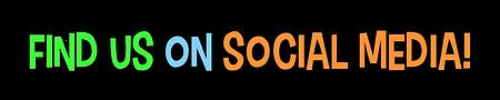 Find us on social media!.png