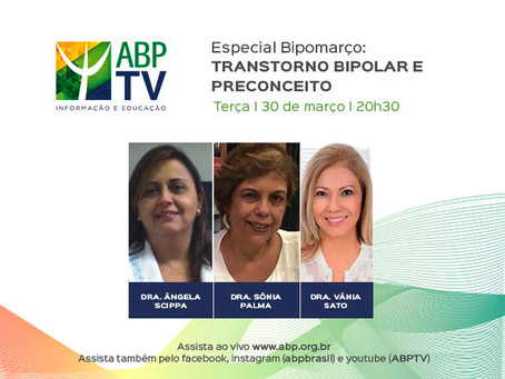 ABPTV apresenta último programa sobre o Bipomarço: transtorno bipolar e preconceito