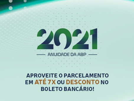 Anuidade 2021: aproveite o parcelamento em até 7x ou desconto no boleto bancário!