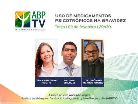 Uso de psicotrópicos na gravidez é tema do próximo ABPTV
