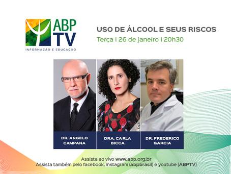 ABPTV debate o uso de álcool e seus riscos no próximo programa