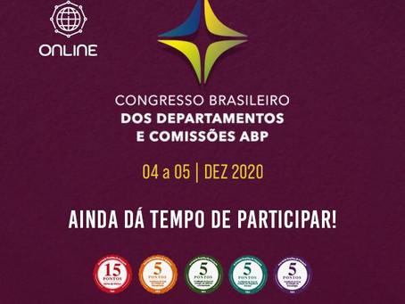 Congresso Brasileiro de Departamentos e Comissões da ABP: ainda dá tempo de participar