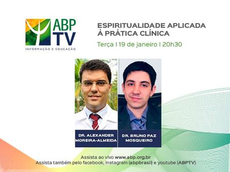 """""""Espiritualidade aplicada à prática clínica"""" é o tema do próximo ABPTV"""