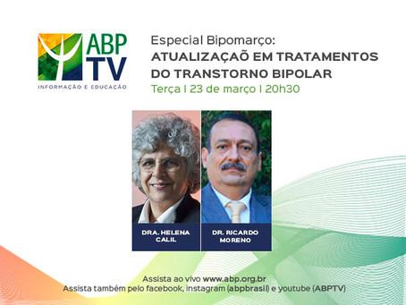 ABPTV Especial Bipomarço: atualização em tratamentos