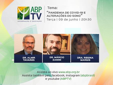"""ABPTV debate """"Pandemia de Covid-19 e alterações do sono"""""""