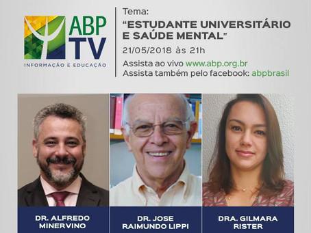"""""""Estudante universitário e saúde mental"""" é tema do próximo ABP TV"""