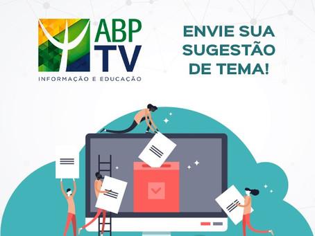 Envie sua sugestão de tema para o ABPTV