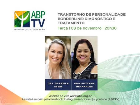 """""""Transtorno de personalidade borderline"""" é o tema do próximo ABPTV"""
