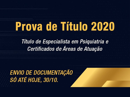 Prova de Título e Certificados de Área de Atuação: envio de documentação só até hoje, 30/10.