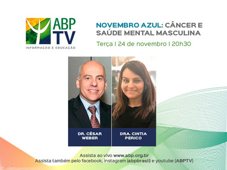 Novembro azul e saúde mental do homem é tema do próximo ABPTV