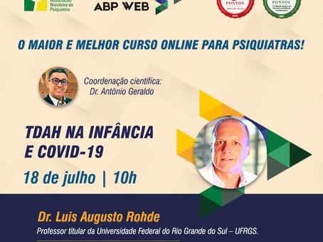 """Não perca o próximo ABP Web, 18 de julho, às 10h: """"TDAH e Covid-19"""""""