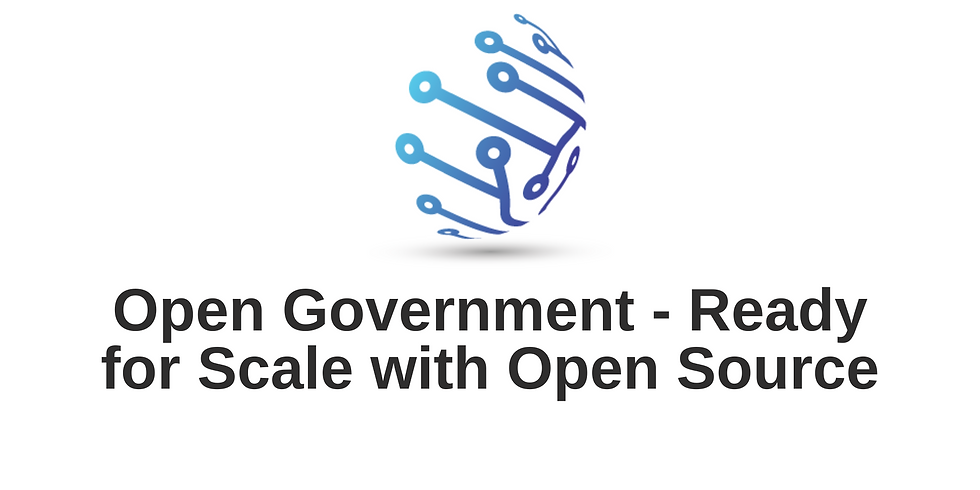 Open Government - Ready for Scale with Open Source