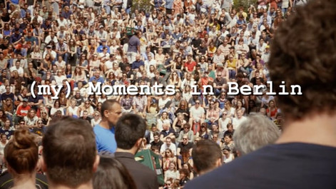(my) Moments in Berlin