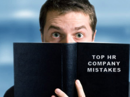 7 top HR mistakes companies make