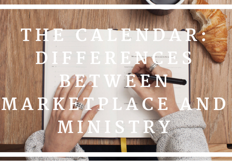 The Calendar: Differences between Marketplace and Ministry