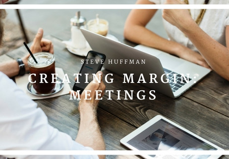 Creating Margin: Meetings