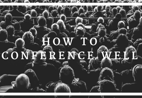 How to Conference Well