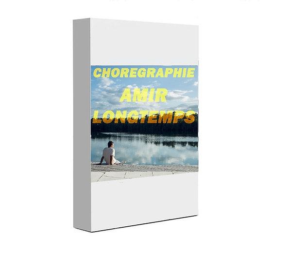 Chorégraphie Amir - Longtemps