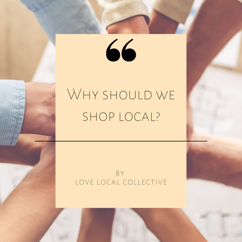 Why should we shop locally?