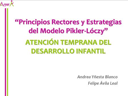 Junji Atacama: Avanzando en las Ideas Pikler.