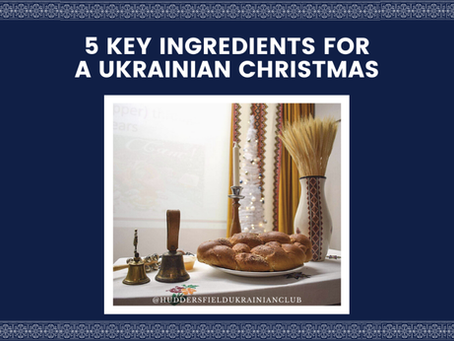 5 key ingredients for a Ukrainian Christmas