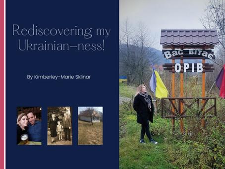 Rediscovering my Ukrainian-ness