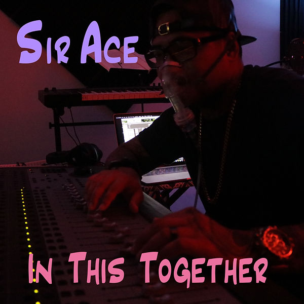 Sir Ace - In this Together Cover.jpeg