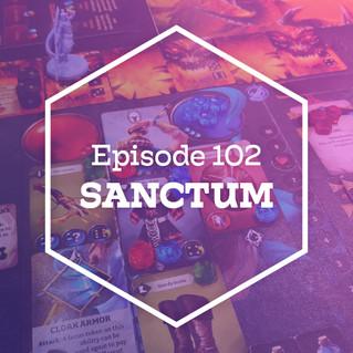 Episode 102 - Sanctum