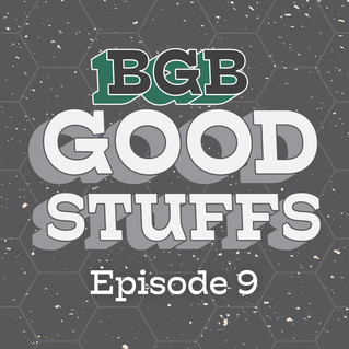 Goodstuffs Episode 9