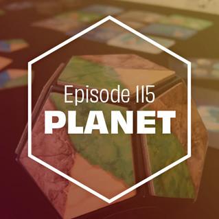 Episode 115: Planet