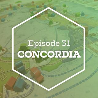 Episode 31: Concordia