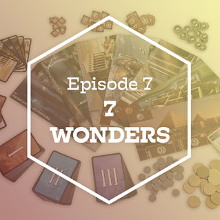 Episode 7: 7 Wonders