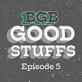 Goodstuffs Episode 5 (Geekway Edition)