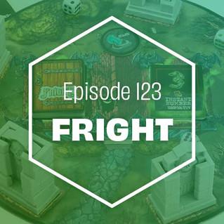 Episode 123: Fright