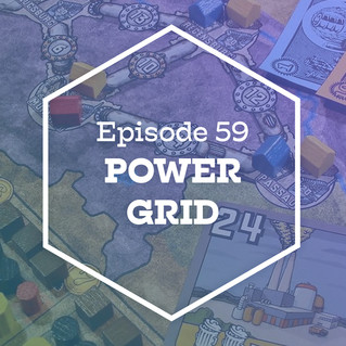 Episode 59: Power Grid