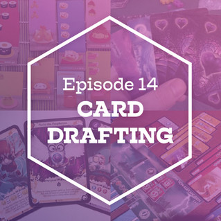 Episode 14: Card Drafting