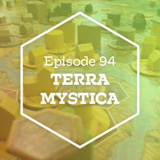 Episode 94: Terra Mystica